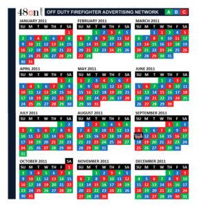 2011 Firefighter Shift Calendar - ABC - 24on 48off - 48on Advertising